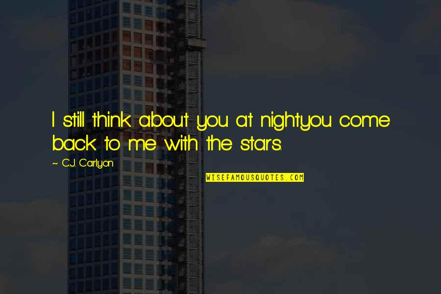 Hollard Car Insurance Quotes By C.J. Carlyon: I still think about you at nightyou come