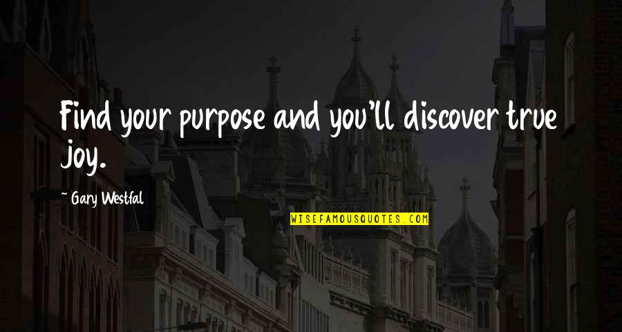 Hollard Car Insurance Quotes By Gary Westfal: Find your purpose and you'll discover true joy.