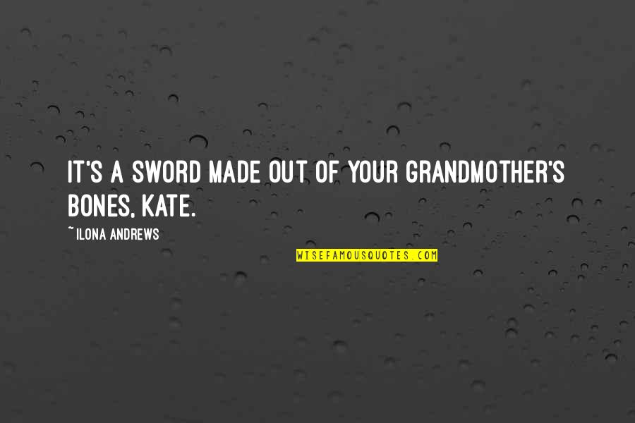 Hollard Car Insurance Quotes By Ilona Andrews: It's a sword made out of your grandmother's