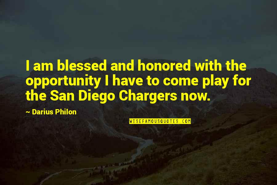 Homefront Memorable Quotes By Darius Philon: I am blessed and honored with the opportunity