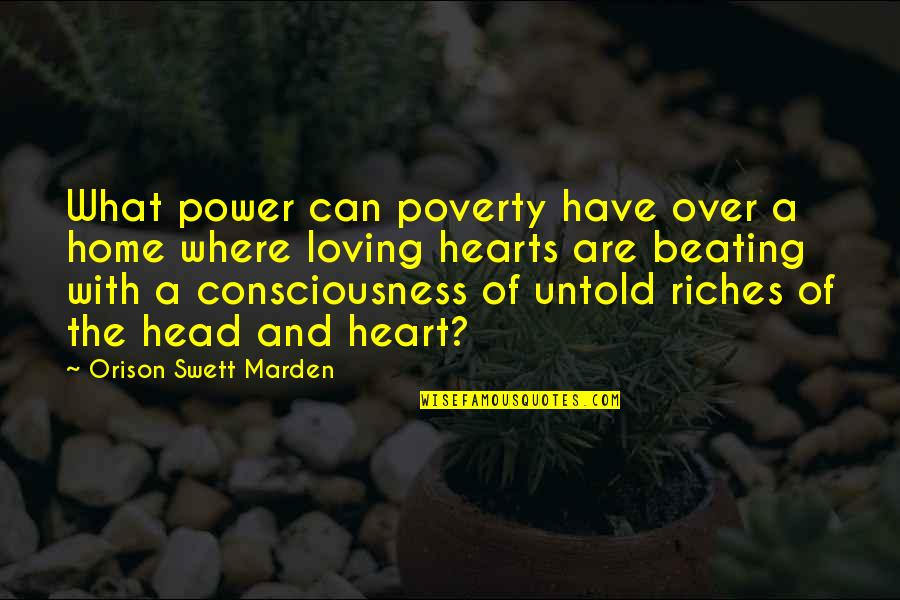 Homemade Cookies Quotes By Orison Swett Marden: What power can poverty have over a home