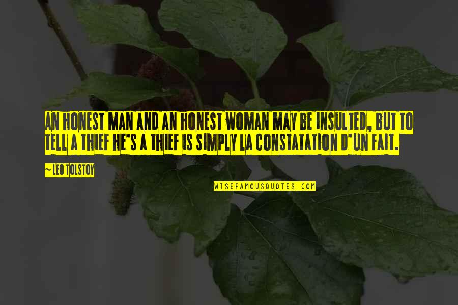 Honest Woman Quotes By Leo Tolstoy: An honest man and an honest woman may