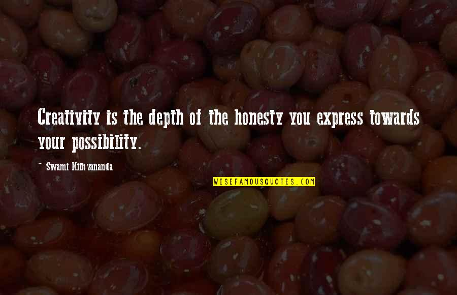 Honesty And Leadership Quotes By Swami Nithyananda: Creativity is the depth of the honesty you