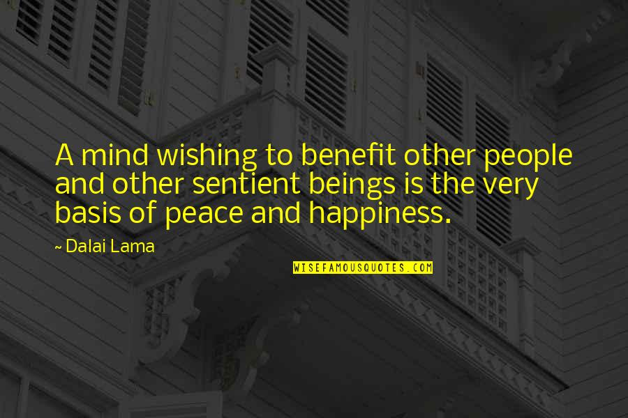 Honor Soldiers Quotes By Dalai Lama: A mind wishing to benefit other people and