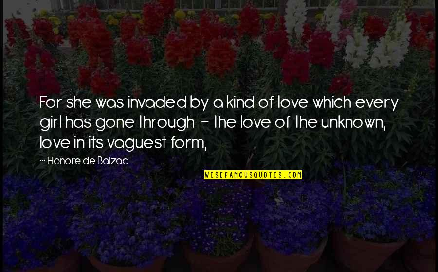 Honore De Balzac Quotes By Honore De Balzac: For she was invaded by a kind of