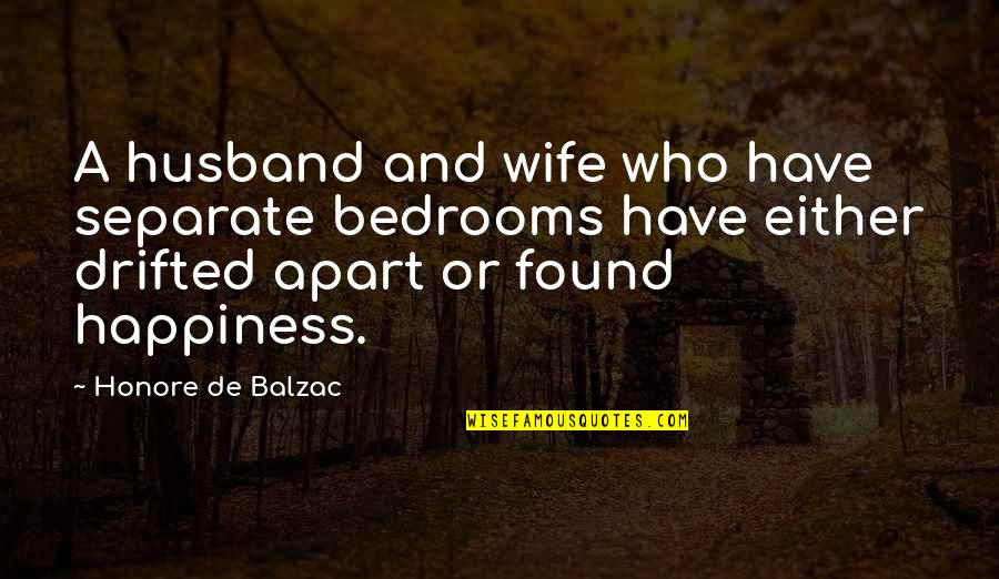 Honore De Balzac Quotes By Honore De Balzac: A husband and wife who have separate bedrooms