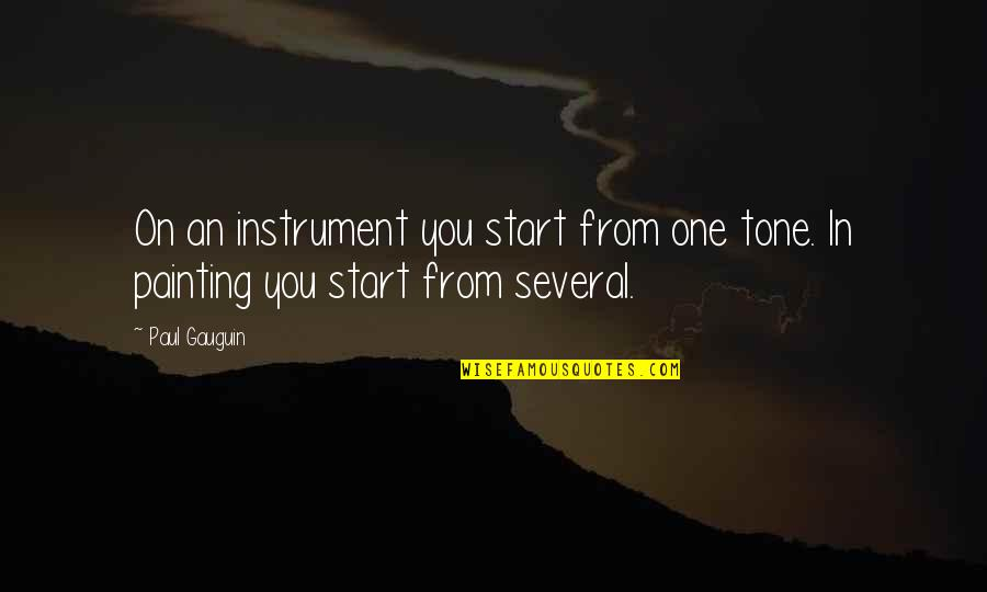 Hooped Quotes By Paul Gauguin: On an instrument you start from one tone.