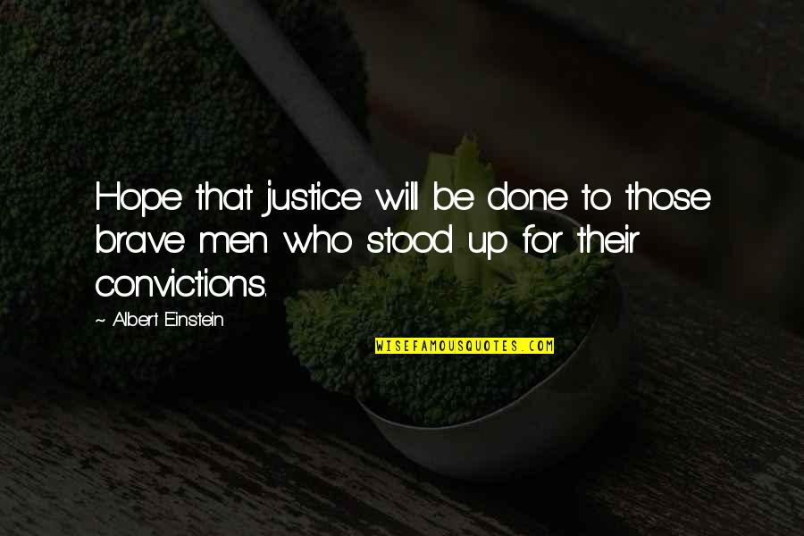 Hope And Justice Quotes By Albert Einstein: Hope that justice will be done to those