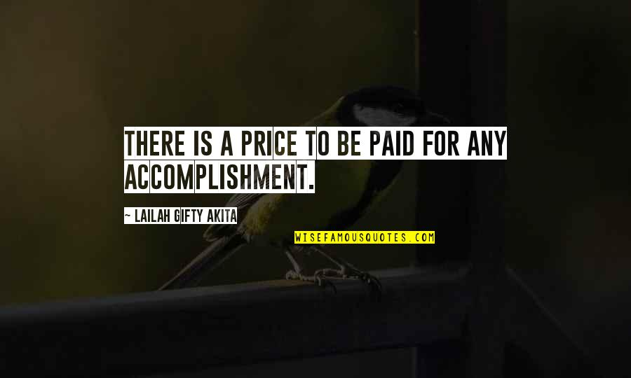 Hope For Success Quotes By Lailah Gifty Akita: There is a price to be paid for