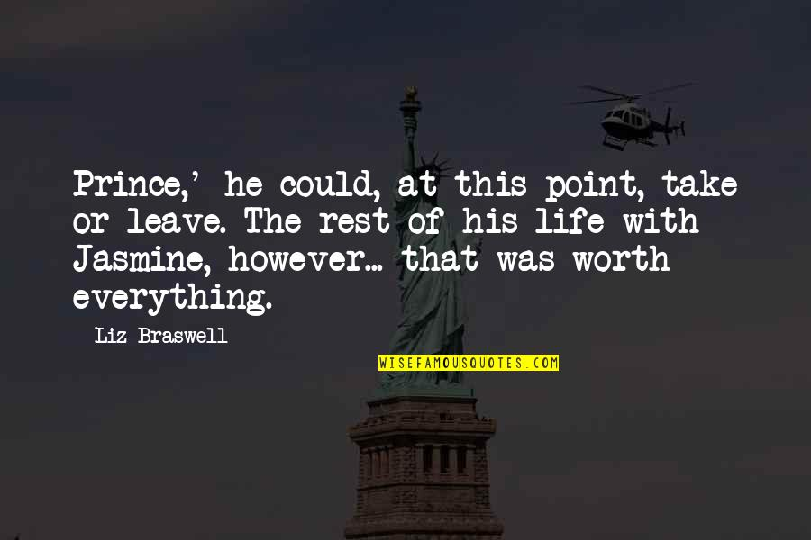 Hope In Bad Times Quotes By Liz Braswell: Prince,' he could, at this point, take or