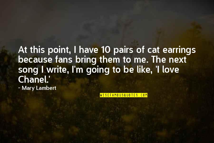 Hope In Bad Times Quotes By Mary Lambert: At this point, I have 10 pairs of