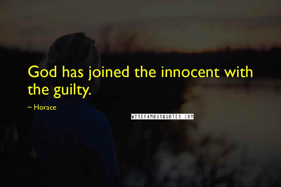 Horace quotes: God has joined the innocent with the guilty.