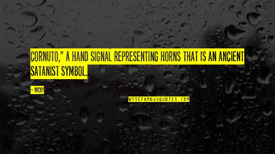 """Horns Quotes By Nicky: cornuto,"""" a hand signal representing horns that is"""