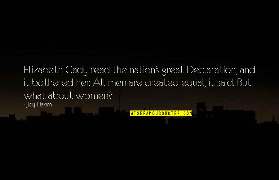 Hourly Stock Market Quotes By Joy Hakim: Elizabeth Cady read the nation's great Declaration, and