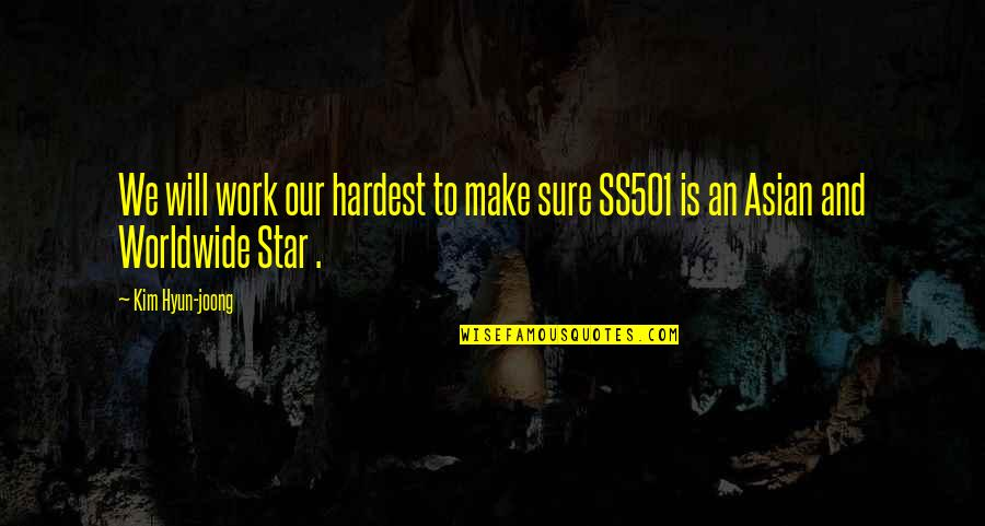 House Season 8 Episode 3 Quotes By Kim Hyun-joong: We will work our hardest to make sure