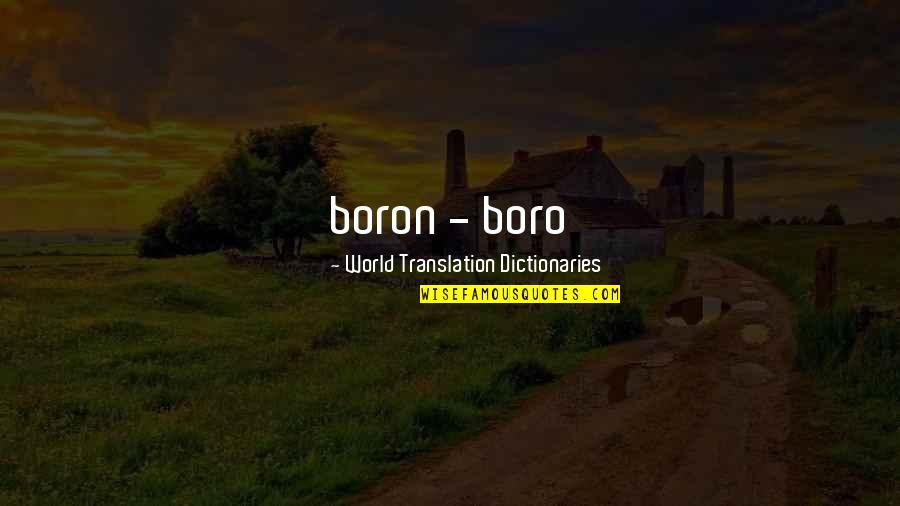 House Season 8 Episode 3 Quotes By World Translation Dictionaries: boron - boro