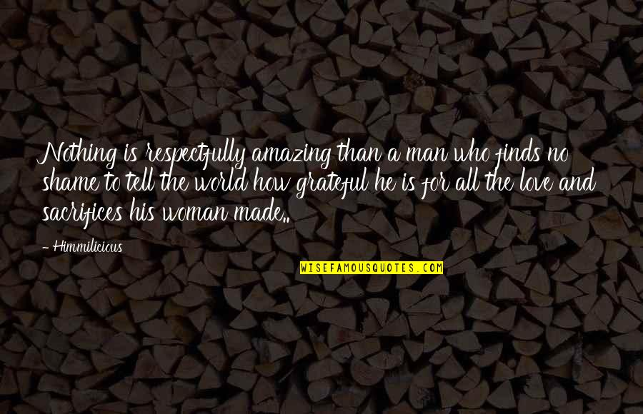 How Amazing Woman Is Quotes: top 3 famous quotes about How ...