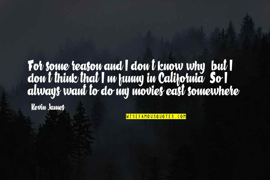 How Friends Are Family Quotes By Kevin James: For some reason and I don't know why,