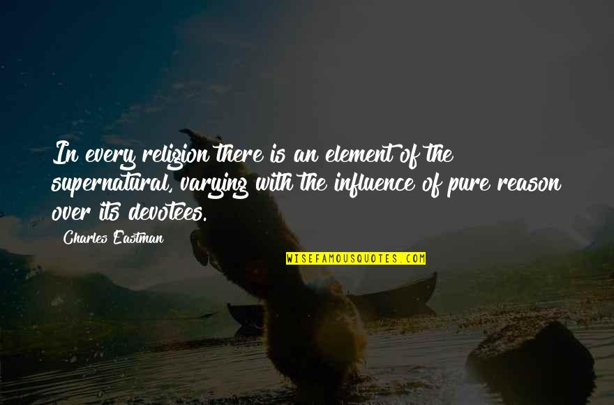 How I Met Your Mother Season 6 Episode 3 Unfinished Quotes By Charles Eastman: In every religion there is an element of