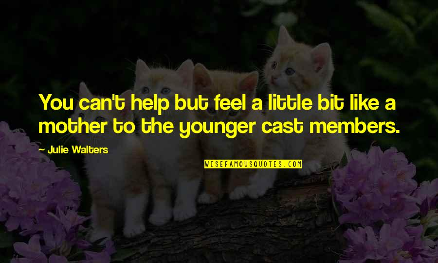 How I Met Your Mother Season 6 Episode 3 Unfinished Quotes By Julie Walters: You can't help but feel a little bit