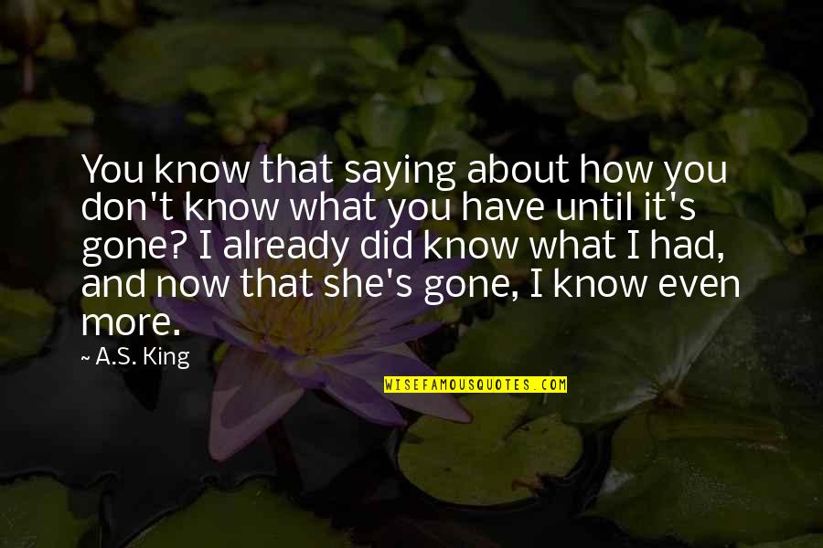 How Love Quotes By A.S. King: You know that saying about how you don't