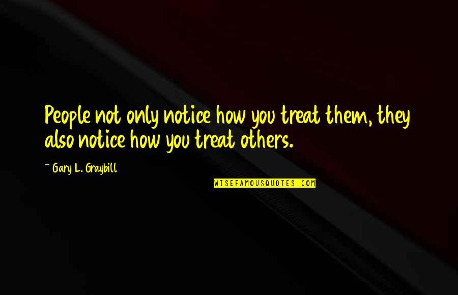 How To Treat Others Quotes Top 27 Famous Quotes About How To Treat