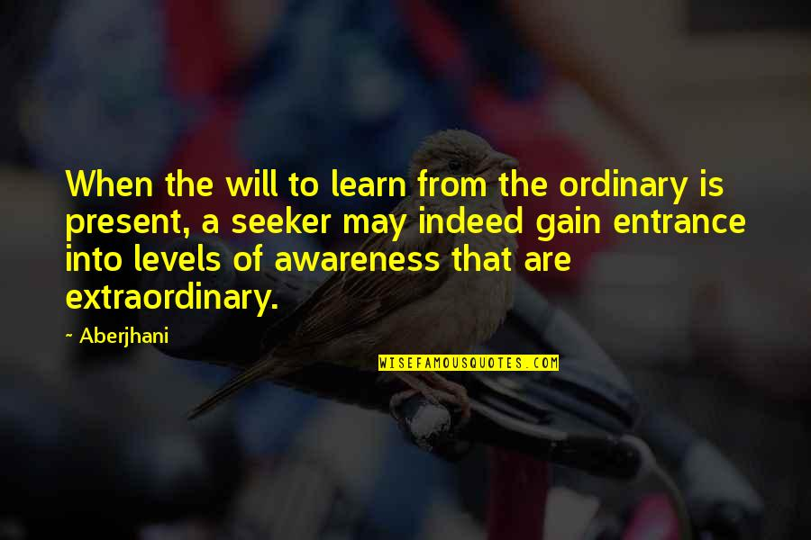 Html Image Alt Quotes By Aberjhani: When the will to learn from the ordinary