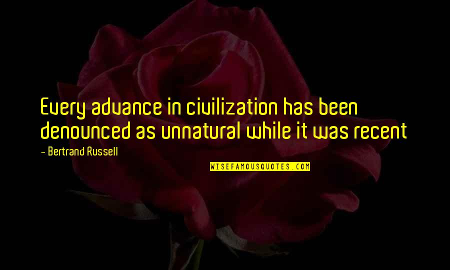 Html Image Alt Quotes By Bertrand Russell: Every advance in civilization has been denounced as
