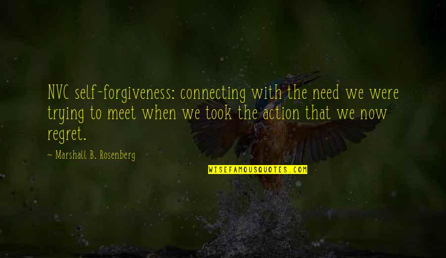 Huggy Pan Quotes By Marshall B. Rosenberg: NVC self-forgiveness: connecting with the need we were