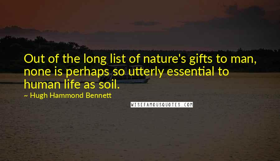 hugh hammond bennett quotes wise famous quotes sayings and