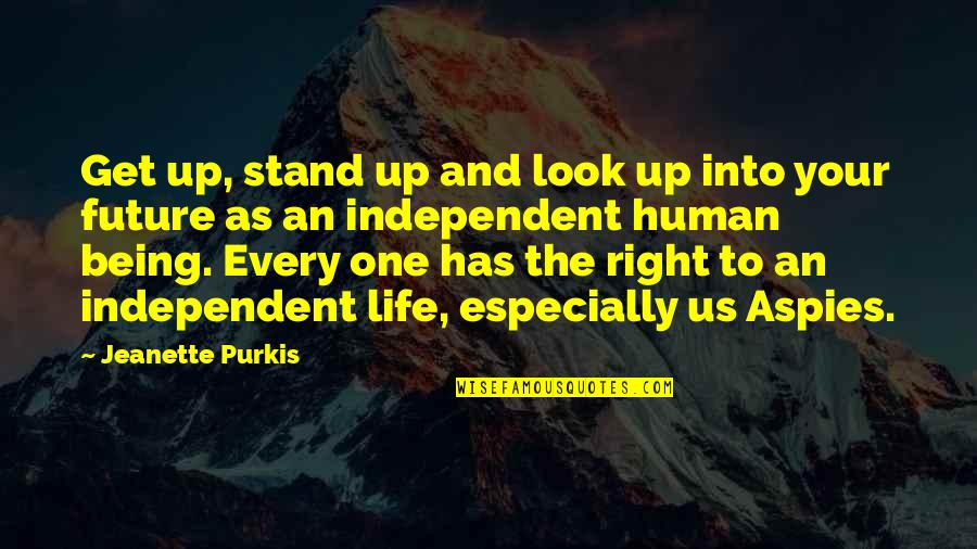 Human Right Quotes By Jeanette Purkis: Get up, stand up and look up into