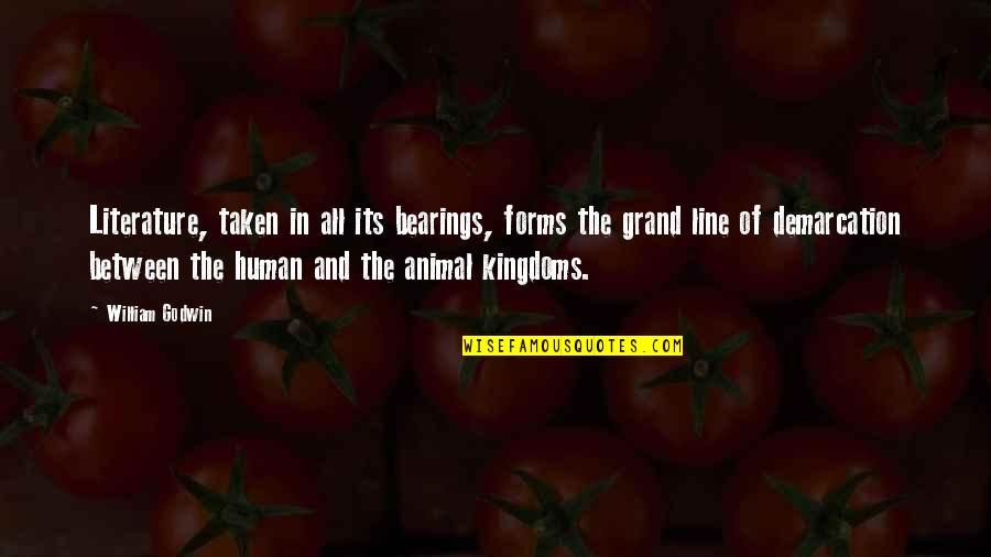 Human Vs Animal Quotes By William Godwin: Literature, taken in all its bearings, forms the