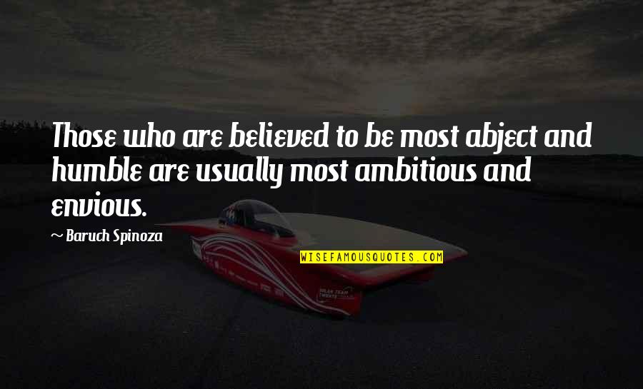 Humble Quotes By Baruch Spinoza: Those who are believed to be most abject