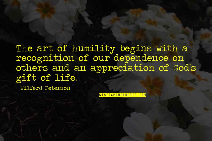 Humility Christian Quotes By Wilferd Peterson: The art of humility begins with a recognition