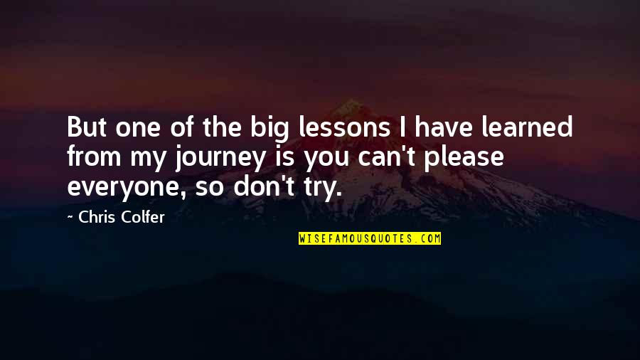Hurdles Quotes By Chris Colfer: But one of the big lessons I have