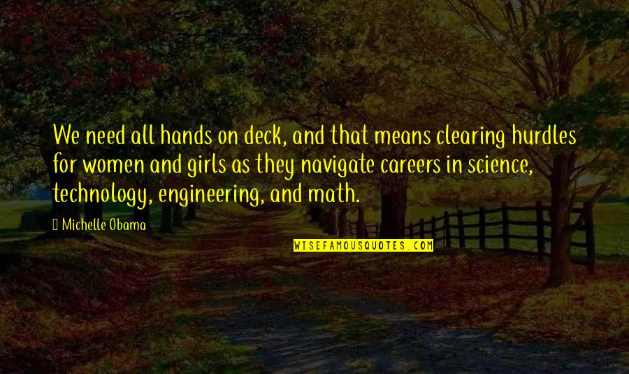 Hurdles Quotes By Michelle Obama: We need all hands on deck, and that