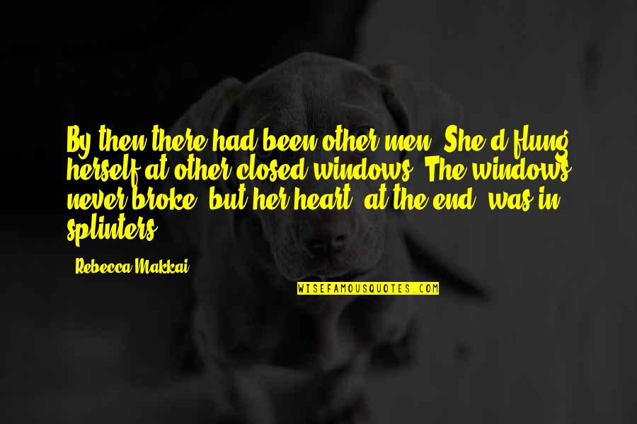 Hurts Heart Quotes By Rebecca Makkai: By then there had been other men. She'd