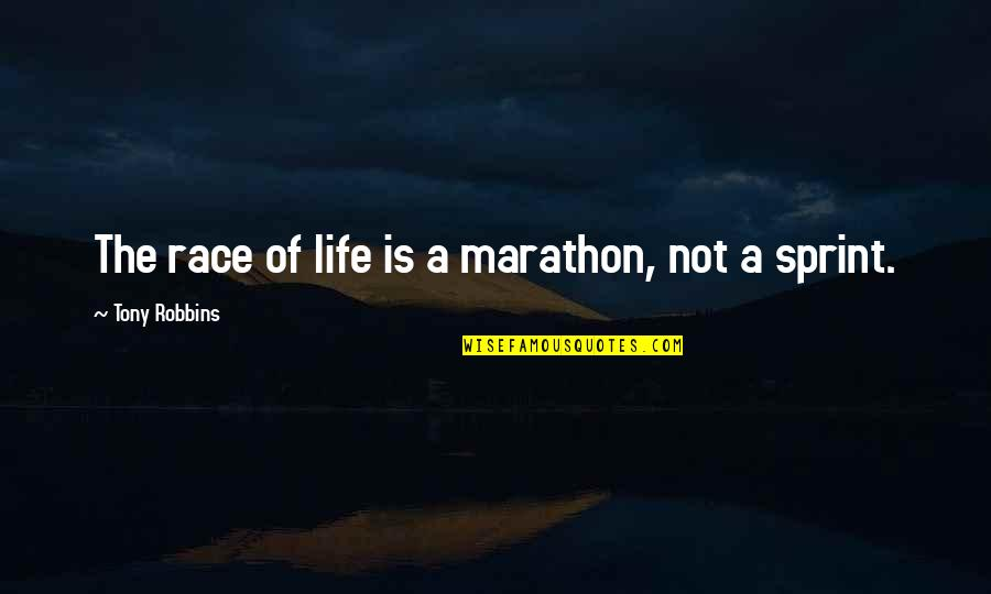 Hyperion Loader Quotes By Tony Robbins: The race of life is a marathon, not