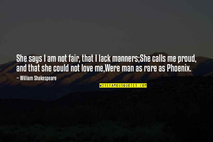 I Am Not Fair Quotes By William Shakespeare: She says I am not fair, that I