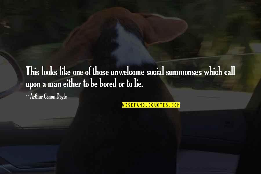 I Am So Bored Quotes By Arthur Conan Doyle: This looks like one of those unwelcome social