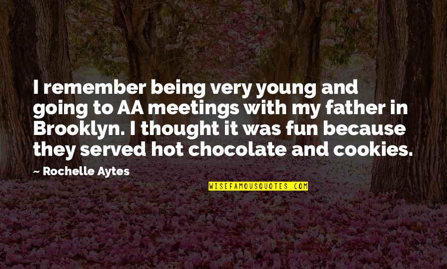 I Am So Brooklyn Quotes By Rochelle Aytes: I remember being very young and going to