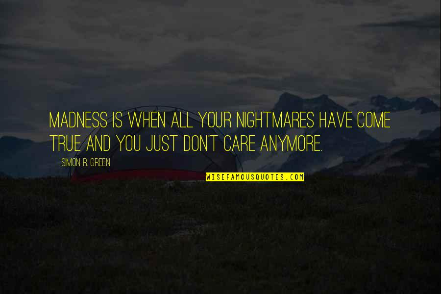 I Dont Care You Anymore Quotes Top 40 Famous Quotes About I Dont
