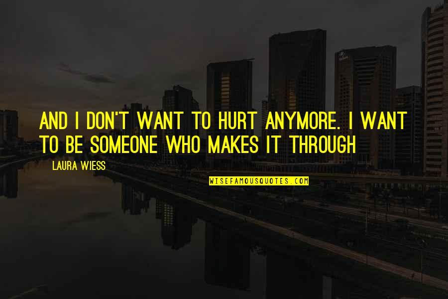 I Dont Want To Hurt You Anymore Quotes The Emoji