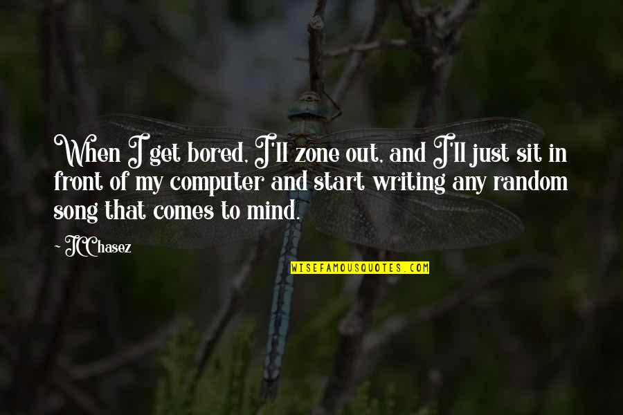 I Get Bored Quotes By JC Chasez: When I get bored, I'll zone out, and
