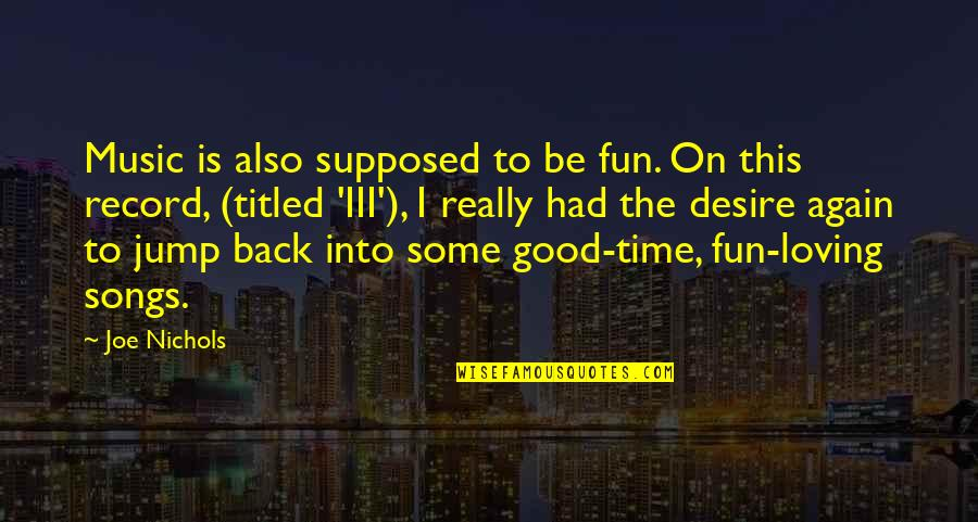 I Had Good Time Quotes Top 57 Famous Quotes About I Had Good Time