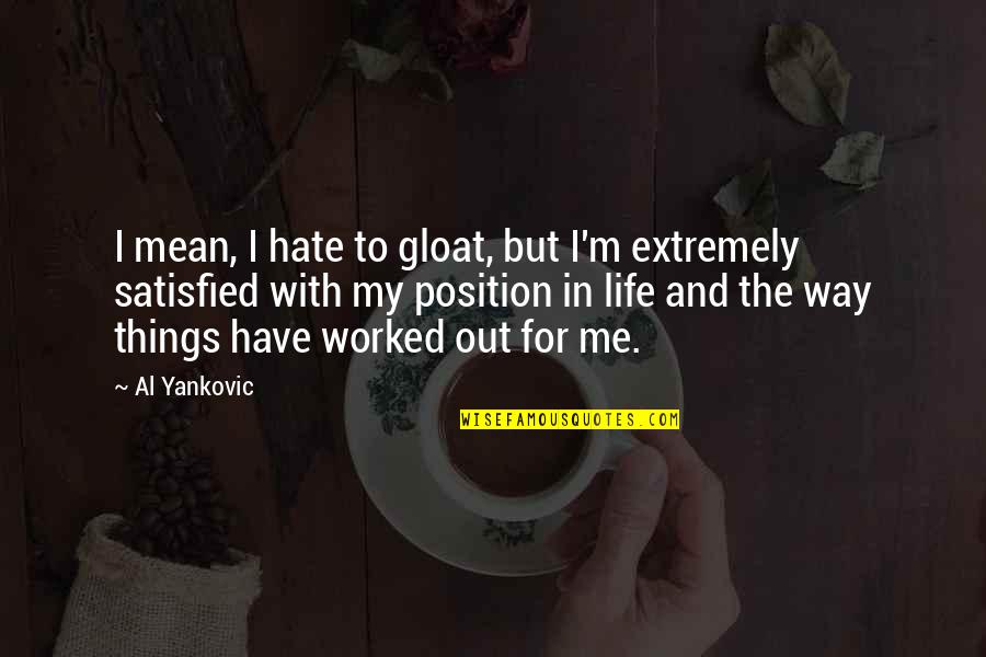 I Hate My Life Quotes Top 58 Famous Quotes About I Hate My Life