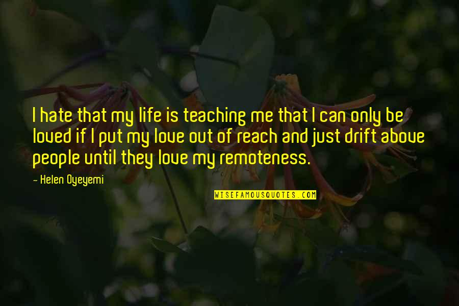 I Hate My Life Quotes: top 58 famous quotes about I Hate My Life