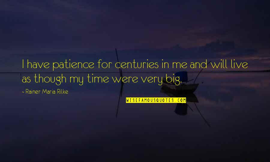 I Have Patience Quotes Top 82 Famous Quotes About I Have Patience