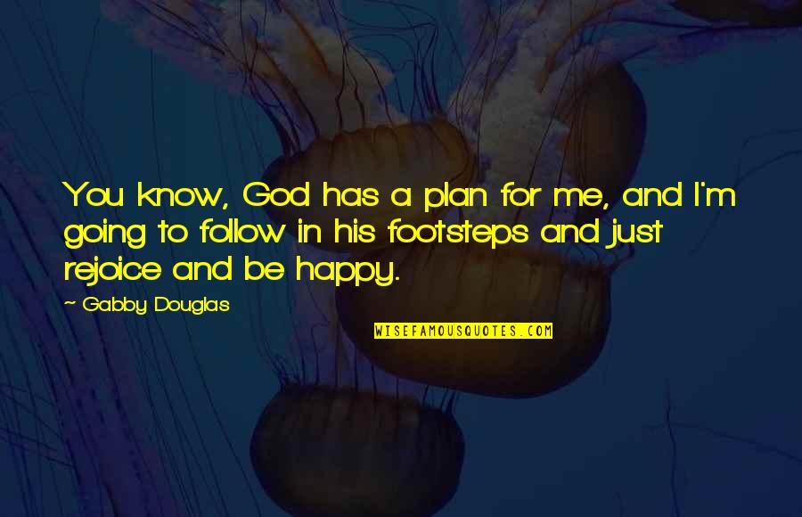 I Know God Has A Plan Quotes Top 15 Famous Quotes About I Know God