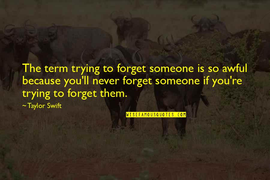 I Ll Never Forget You Quotes Top 86 Famous Quotes About I Ll Never